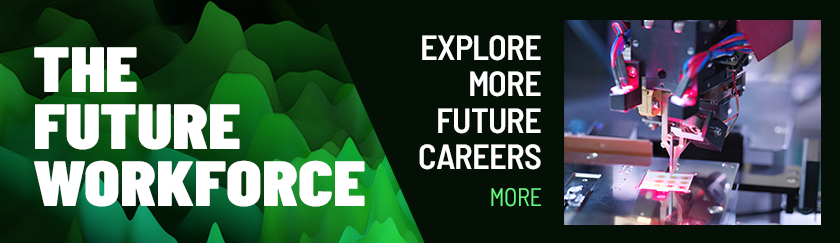 Explore more future careers